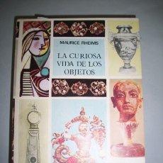 Livros em segunda mão: RHEIMS, MAURICE. LA CURIOSA VIDA DE LOS OBJETOS. Lote 39094806