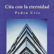 Libros de segunda mano: CITA CON LA ETERNIDAD. L-1047. Lote 39115089