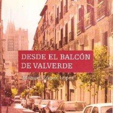 Libros de segunda mano: DESDE EL BALCON DE VALVERDE. GCV-031. Lote 39121000