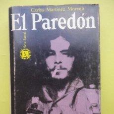 Libros de segunda mano: EL PAREDÓN. MARTÍNEZ MORENO. Lote 39147775