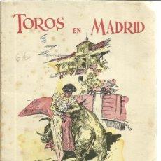 Libros de segunda mano: TOROS EN MADRID. MANOLO CASTAÑEDA. IMPRESIÓN GRAFIPLÁS. MADRID. 1958. Lote 39150409