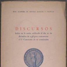 Libros de segunda mano: REAL ACADEMIA DE CIENCIAS MORALES Y POLÍTICAS: DISCURSOS. Lote 39157432