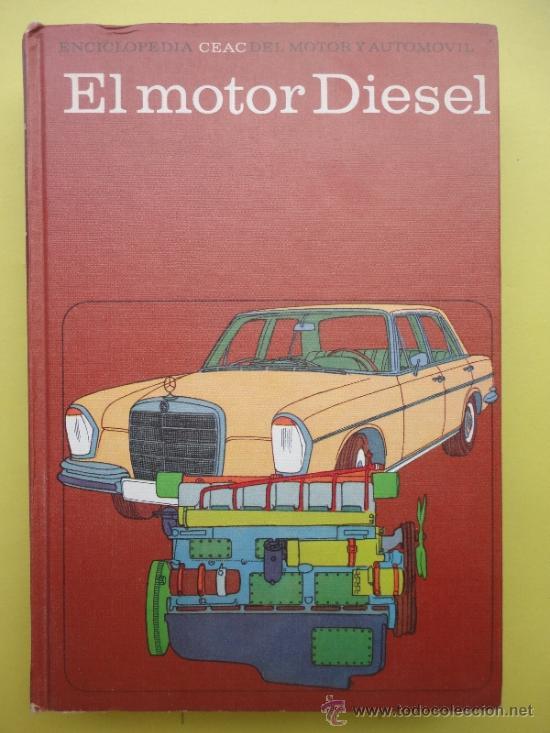 EL MOTOR DIESEL. CEAC (Libros de Segunda Mano - Ciencias, Manuales y Oficios - Otros)