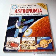 Libros de segunda mano: EL JOVEN CIENTÍFICO - EL LIBRO DE LA ASTRONOMÍA - EDICIONES PLESA - SM. Lote 39191706