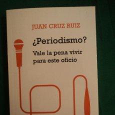 Gebrauchte Bücher - ¿PERIODISMO? VALE LA PENA VIVIIR ESTE OFICIO. JUAN CRUZ. 2012 251 PAG - 39268232