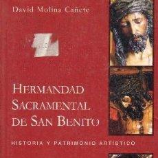 Libros de segunda mano: HERMANDAD SACRAMENTAL DE SAN BENITO. ANS-423. Lote 174069638