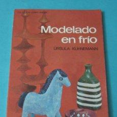 Libri di seconda mano: MODELADO EN FRÍO. ÚRSULA KÜHNEMANN. COLECCIÓN CÓMO HACER. Lote 39181844