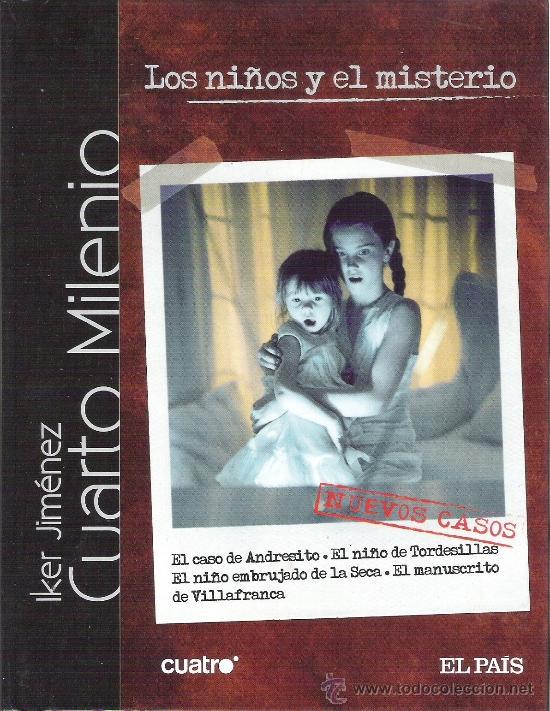 1 LIBRO + DVD TAPA DURA - LOS NIÑOS Y EL MISTERIO - IKER JIMENEZ - CUARTO MILENIO (Libros de Segunda Mano - Parapsicología y Esoterismo - Otros)