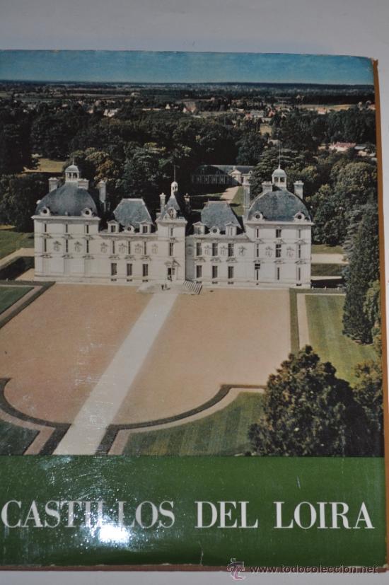 CASTILLOS DEL LOIRA. GEORGES POISSON RM63138 (Libros de Segunda Mano - Bellas artes, ocio y coleccionismo - Otros)
