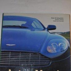 Libros de segunda mano: ASTON MARTIN. RAINER W.SCHLEGELMILCH, HARTMUT LEHBRINK, JOCHEN VON OSTERROTH RM63155. Lote 39190625