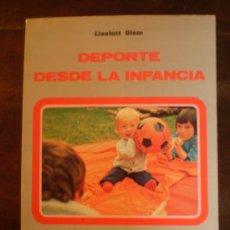 Libros de segunda mano: DEPORTE DESDE LA INFANCIA. Lote 39192471