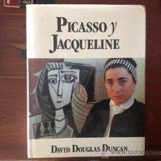 Libros de segunda mano: PICASSO Y JACQUELINE, DE DAVID DOUGLAS DUNCAN, DE 1988. Lote 39199729
