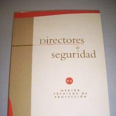 Libros de segunda mano: DIRECTORES DE SEGURIDAD : CURSO SUPERIOR. MEDIOS TÉCNICOS DE PROTECCIÓN [TOMO 8]. Lote 39200320