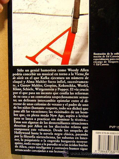 Libros de segunda mano: PURA ANARQUIA-WOODY ALLEN-MERE ANARCHY-TUSQUETS ANDANZAS-2007-KAFKA,MAHLER,KLINT-1ª EDICION ESPAÑOL. - Foto 3 - 39202245