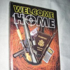 Libros de segunda mano: WELCOME HOME-TERRORISTAS CONTRA CUBA-2005. Lote 27114601