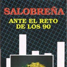 Libros de segunda mano: 1 LIBRO - AÑO 1991 - SALOBREÑA ANTE EL RETO DE LOS 90 . Lote 39246057