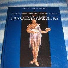 Libros de segunda mano: HISTORIA DE LA HUMANIDAD (TOMO 21) LAS OTRAS AMÉRICAS (¡¡OFERTA 3X2 EN LIBROS!!) LEER DESCRIPCION. Lote 39248788