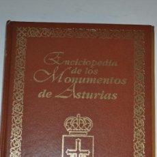 Libros de segunda mano: ENCICLOPEDIA DE LOS MONUMENTOS DE ASTURIAS. CONMEMORATIVA DEL AÑO 2000. JOSÉ GÓMEZ ÁLVAREZ RM63226. Lote 105036007