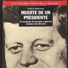 Libros de segunda mano: EL ASESINATO DE KENNEDY * MUERTE DE UN PRESIDENTE * TOMO 2. Lote 39265171