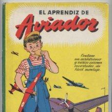 Libri di seconda mano: EL APRENDIZ DE AVIADOR - VALLVÉ - EDT. MOLINO 1948. Lote 39268224