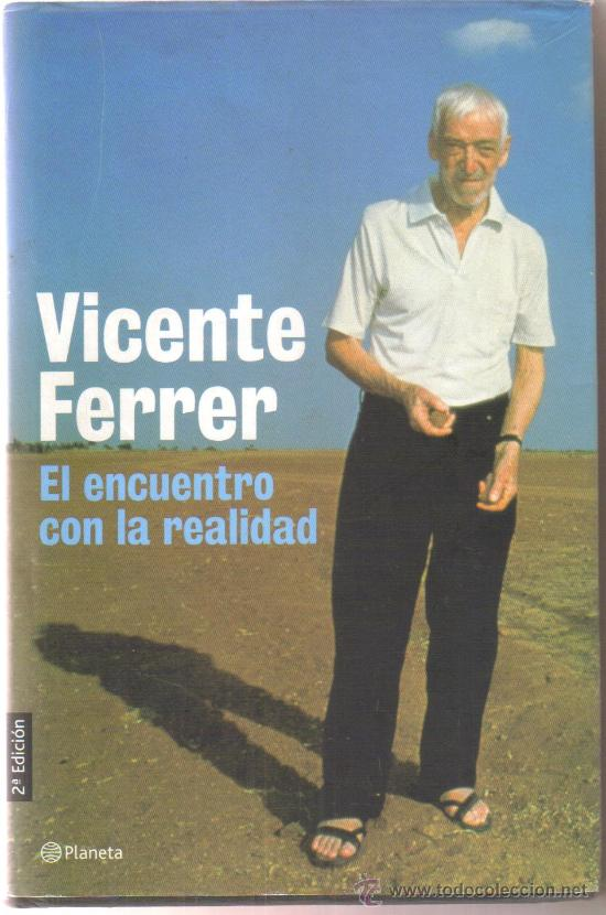 EL ENCUENTRO CON LA REALIDAD, VICENTE FERRER (Libros de Segunda Mano - Pensamiento - Otros)