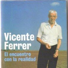 Libros de segunda mano: EL ENCUENTRO CON LA REALIDAD, VICENTE FERRER. Lote 39277381