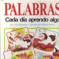 1 LIBRO TAPA DURA - AÑO 1982 - EDITORIAL MOLINO - CADA DIA APRENDO ALGO ( PALABRAS )
