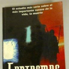 Libros de segunda mano: FANTASMAS ¿HAY VIDA TRAS LA MUERTE?, GASTOS DE ENVÍO GRATIS. Lote 39307834