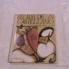 Libros de segunda mano: BALADA DE UN CASTELLANO (AUTOR: MARÍA ISABEL MOLINA). Lote 39354717