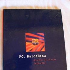 Libros de segunda mano: FC. BARCELONA. MEMORIA DE 19 ANYS: 1978-1997. Lote 39319916