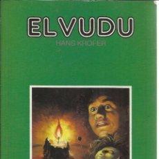 Libros de segunda mano: EL VUDU. HANS KROFER. EDITORS S.A. BARCELONA. 1990. Lote 39328535