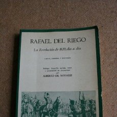 Libros de segunda mano: RAFAEL DEL RIEGO. LA REVOLUCIÓN DE 1820, DÍA A DÍA. CARTAS, ESCRITOS Y DISCURSOS. GIL NOVALES, A.. Lote 39336756