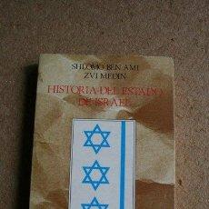 Libros de segunda mano: HISTORIA DEL ESTADO DE ISRAEL. (GÉNESIS, PROBLEMAS Y REALIZACIONES) BEN AMI (SHLOMO), MEDIN (ZVI). Lote 39336797