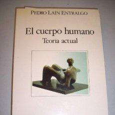 Libros de segunda mano: LAÍN ENTRALGO, PEDRO. EL CUERPO HUMANO : TEORÍA ACTUAL. Lote 39383408
