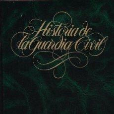 Libros de segunda mano: HISTORIA DE LA GUARDIA CIVIL. 7 TOMOS.. Lote 39406641
