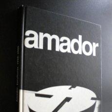Libros de segunda mano: AMADOR. ESCULTURAS. 1959-2000.. Lote 39416716