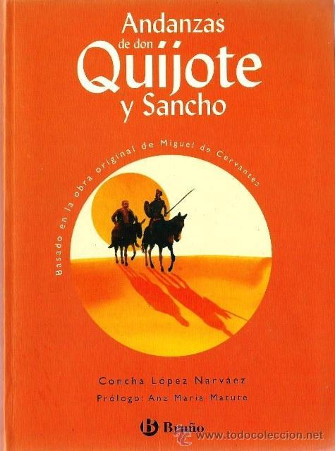 ANDANZAS DE DON QUIJOTE Y SANCHO - ED. BRUÑO (Libros de Segunda Mano - Ciencias, Manuales y Oficios - Otros)