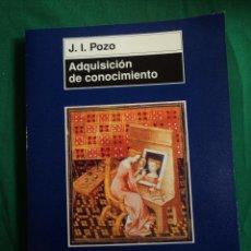 Libros de segunda mano: ADQUISICION DE CONOCIMIENTO. J.I.POZO. MORATA 2003 266 PAG. Lote 39423921