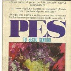 Libros de segunda mano: TU SEXTO SENTIDO. BRAD STEIGER. ED. MOLINO. BARCELONA. 1969. Lote 39431345