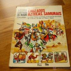 Libros de segunda mano: HISTORIA ILUSTRADA DEL MUNDO PARA NIÑOS - CRUZADOS, AZTECAS, SAMURAIS - EDICIONES PLESA - 1979. Lote 39433307
