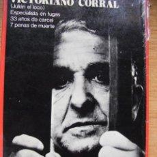 Libros de segunda mano: EVASION - VICTORIANO CORRAL (JULIAN EL LOCO) ESPECIALISTA EN FUGAS. Lote 39552704