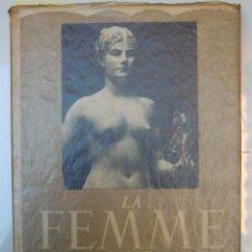 Libros de segunda mano: LA FEMME NUE DANS LA SCULPTURE. PAR MYA CINOTTI. Lote 39501914