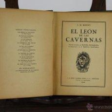 Libros de segunda mano: 6022- EL OJO DE GUATAMA Y EL LEON DE LAS CAVERNAS. VV.AA. 2 TOMOS. 1922/1935.. Lote 39504733