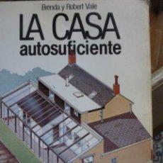 Libros de segunda mano: LA CASA AUTOSUFICIENTE. BRENDA Y ROBERT VALE. HERMAN BLUME EDICIONES. Lote 39511986