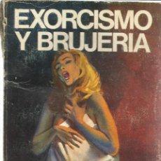 Libros de segunda mano: EXORCISMO Y BRUJERIA. JULES KOLMAN. EDITORIAL VERGI. BARCELONA. 1975. Lote 39517660
