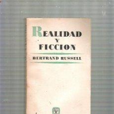 Libros de segunda mano: REALIDAD Y FICCION - BERTRAND RUSSELL - AGUILAR EDICIONES - 1ª EDICION - 1962. Lote 39552734