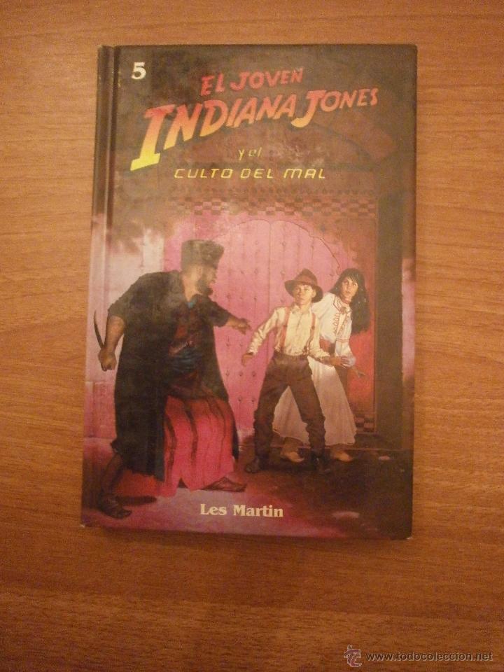 EL JOVEN INDIANA JONES - Y EL CULTO DEL MAL -- LES MARTIN -5 (Libros de Segunda Mano - Literatura Infantil y Juvenil - Otros)