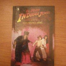Libros de segunda mano: EL JOVEN INDIANA JONES - Y EL CULTO DEL MAL -- LES MARTIN -5. Lote 39560751