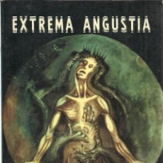 Libros de segunda mano: EXTREMA ANGUSTIA. RAMÓN OSORIO Y CARVAJAL. COSTA-AMIC EDITORES. MÉXICO. 1979. Lote 39591953
