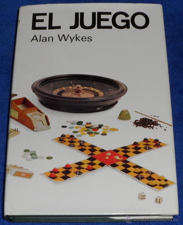 EL JUEGO - ALAN WYKES (1968) ¡IMPECABLE! (Libros de Segunda Mano - Bellas artes, ocio y coleccionismo - Otros)